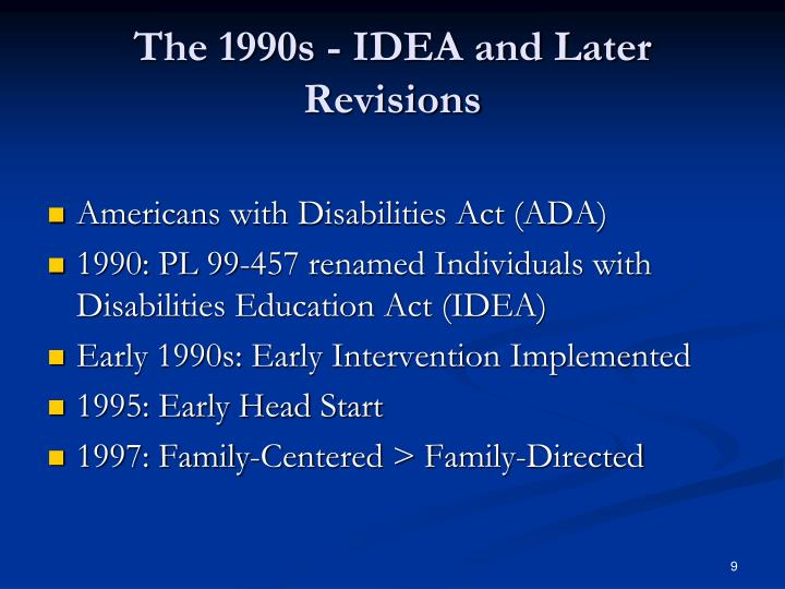 The 1990s - IDEA and Later Revisions