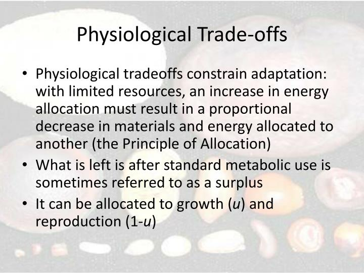 Physiological Trade-offs
