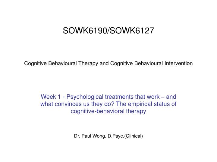 sowk6190 sowk6127 cognitive behavioural therapy and cognitive behavioural intervention n.