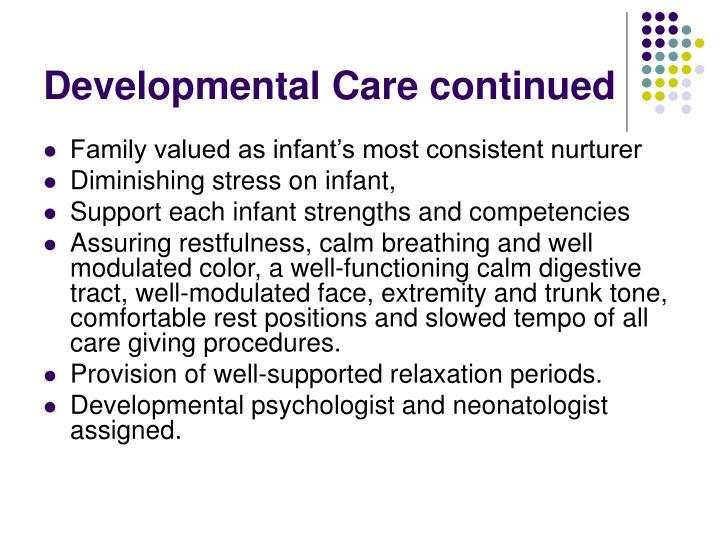 Developmental Care continued