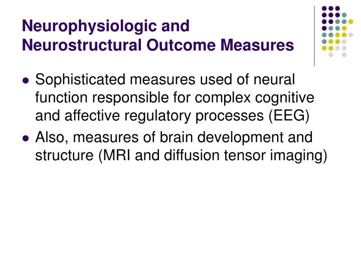 Neurophysiologic and Neurostructural Outcome Measures