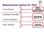 behaviourists before dr phil3