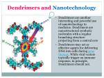 dendrimers and nanotechnology