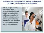 institute for occupational safety and health niosh concerns on nanoscience