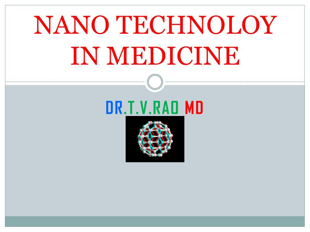 nano technoloy in medicine l.