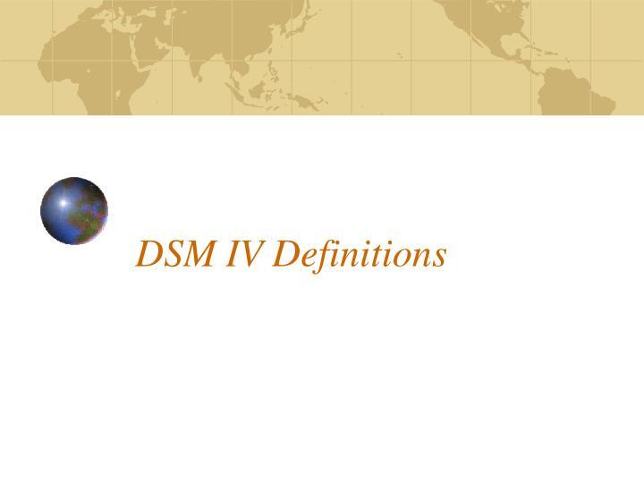 DSM IV Definitions