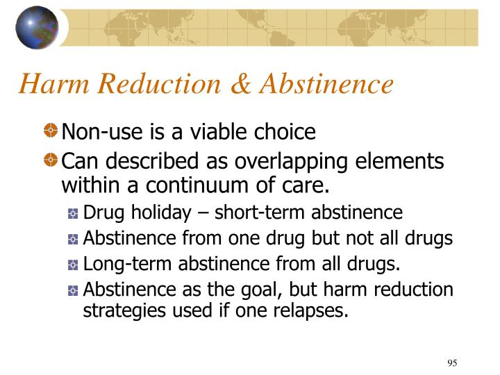 Harm Reduction & Abstinence