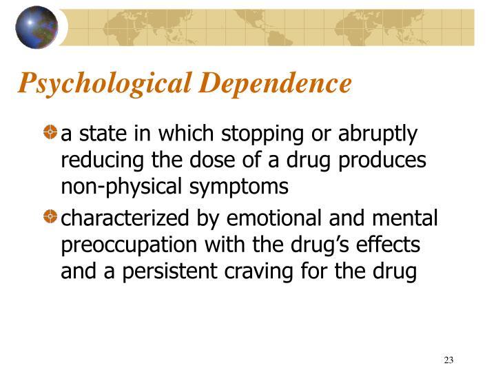Psychological Dependence