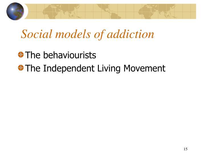 Social models of addiction