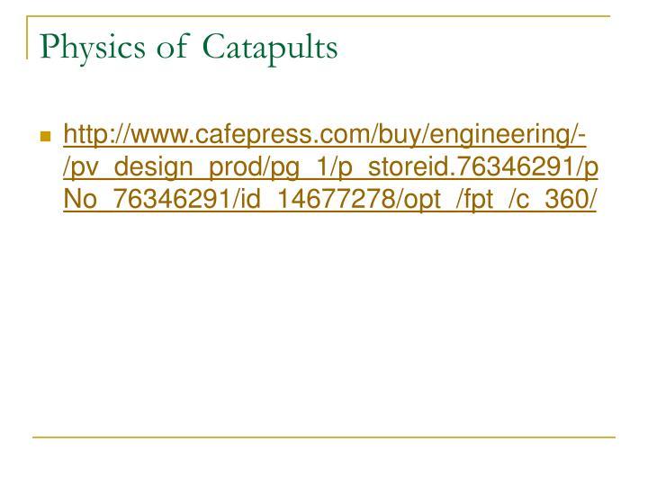 Physics of Catapults