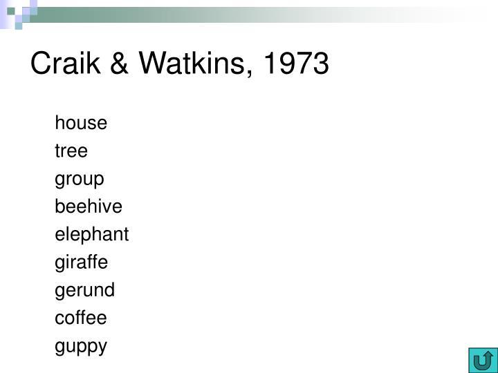 Craik & Watkins, 1973