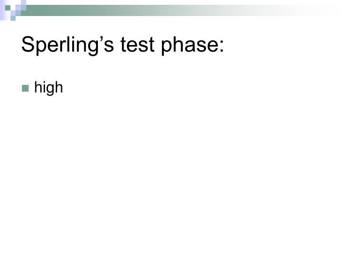 Sperling's test phase:
