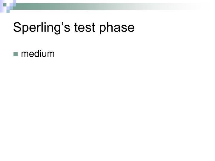 Sperling's test phase