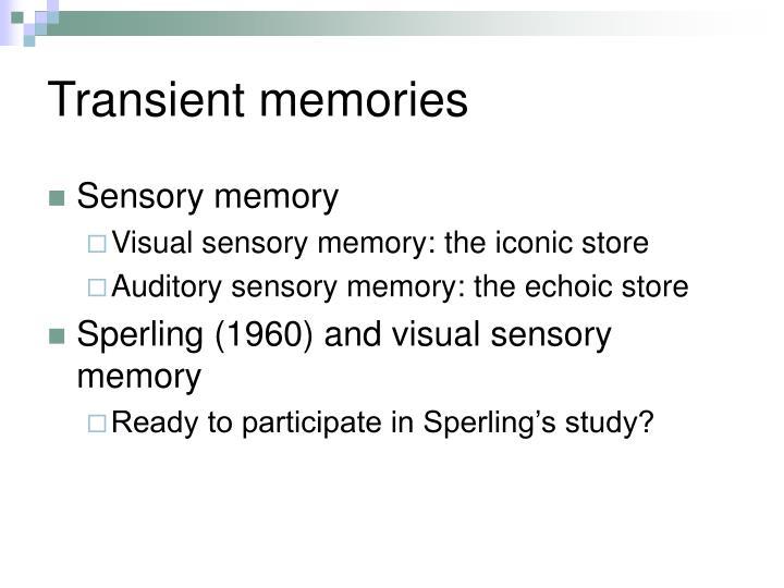 Transient memories