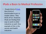 ipods a boon to medical profession