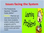 issues facing the system