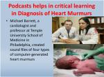 podcasts helps in critical learning in diagnosis of heart murmurs