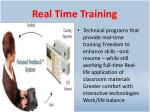 real time training