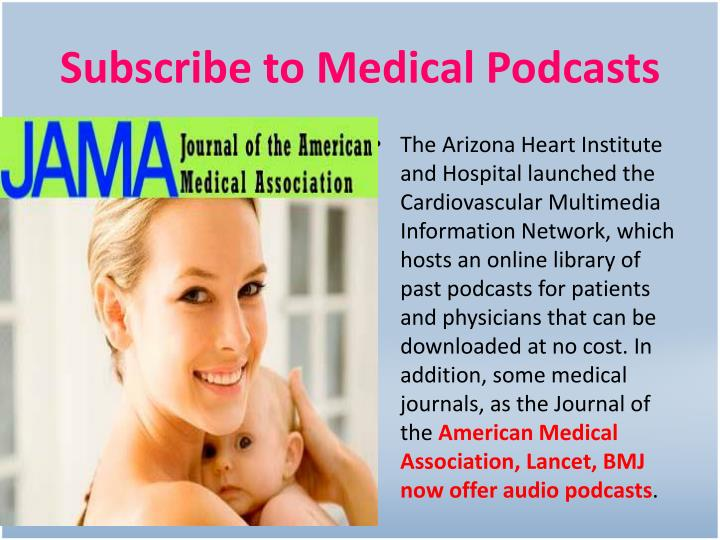 Subscribe to Medical Podcasts