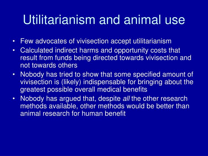 Utilitarianism and animal use