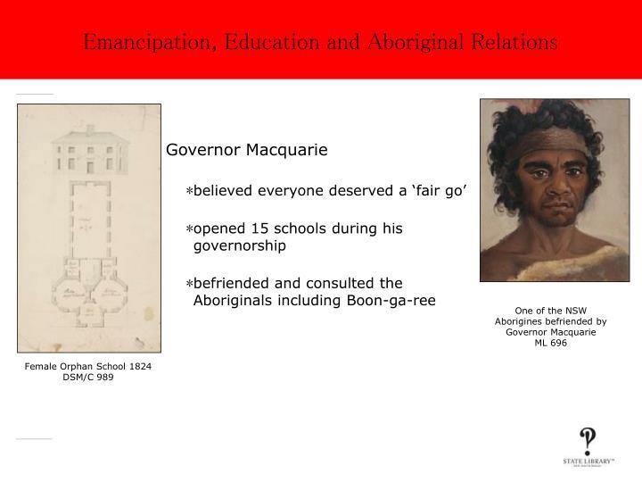 Emancipation education and aboriginal relations