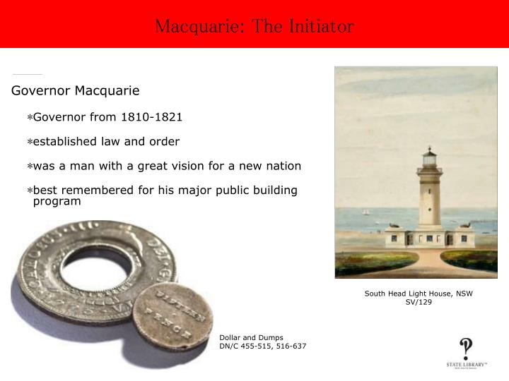 Macquarie the initiator
