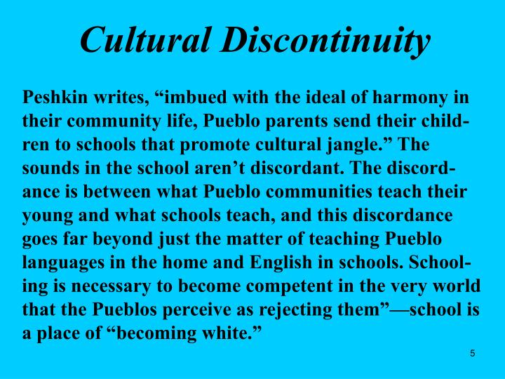 Cultural Discontinuity