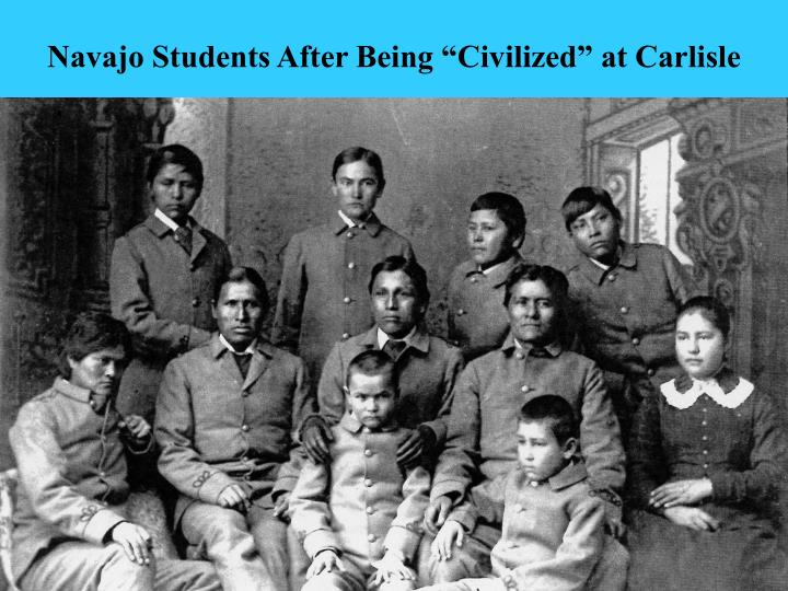 "Navajo Students After Being ""Civilized"" at Carlisle"