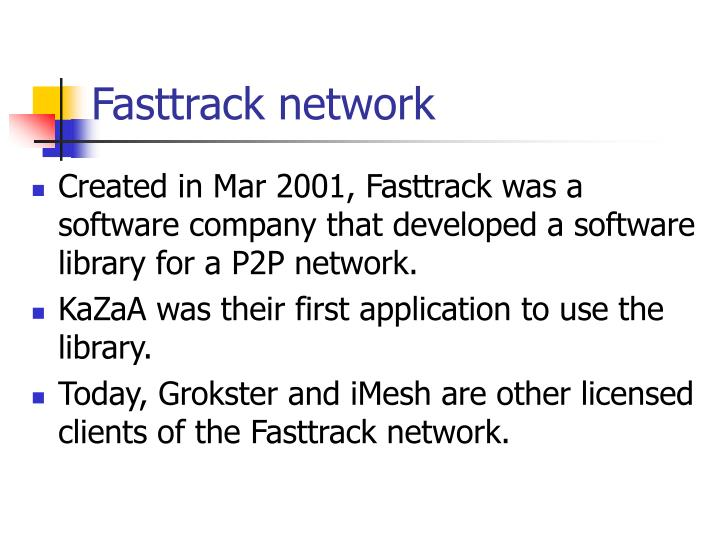 Fasttrack network