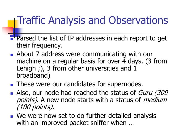 Traffic Analysis and Observations