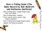 rain is falling down the baby record by bob mcgrath and katharine smithrim