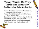 tommy thumbs up from songs and games for toddlers by bob mcgrath
