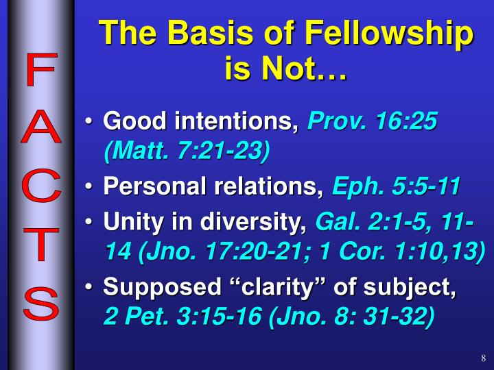 The Basis of Fellowship is Not…