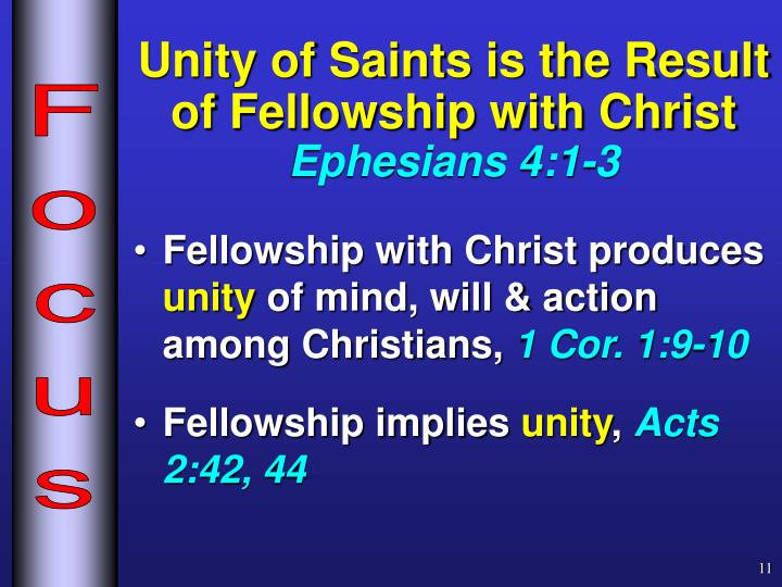 Unity of Saints is the Result  of Fellowship with Christ