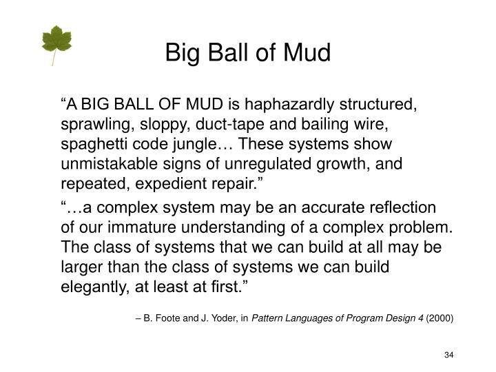 Big Ball of Mud