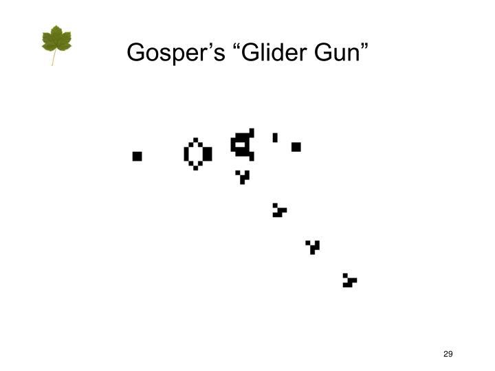 """Gosper's """"Glider Gun"""""""