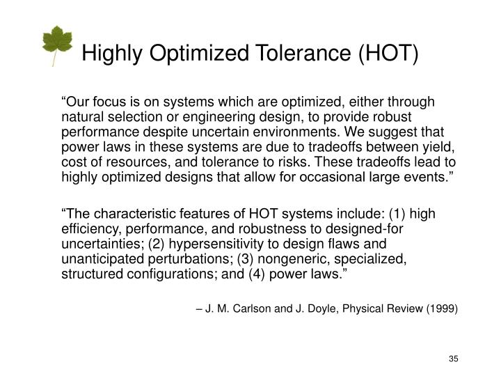 Highly Optimized Tolerance (HOT)
