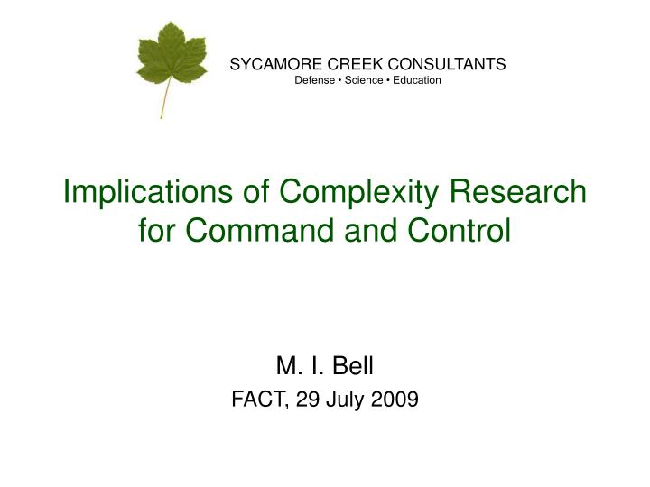 Implications of complexity research for command and control