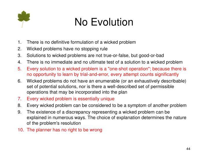 No Evolution