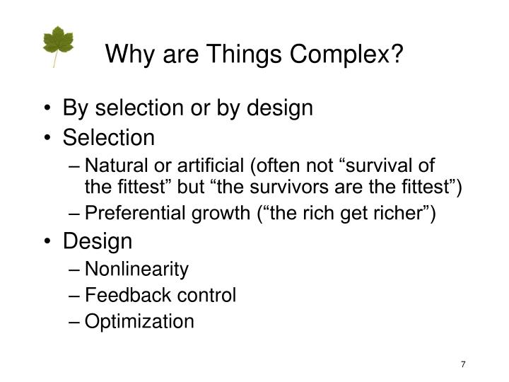 Why are Things Complex?