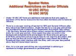 speaker notes additional restrictions on senior officials 18 usc 207 c 18 usc 207 f