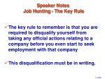 speaker notes job hunting the key rule
