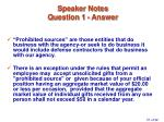 speaker notes question 1 answer