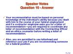 speaker notes question 10 answer