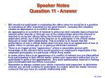 speaker notes question 11 answer