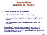 speaker notes question 14 answer