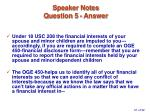 speaker notes question 5 answer