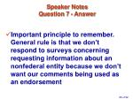 speaker notes question 7 answer