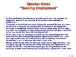 speaker notes seeking employment