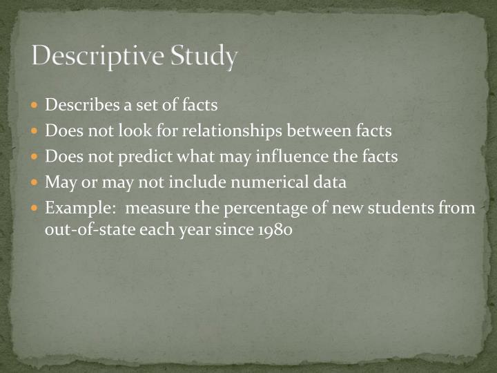 Descriptive Study
